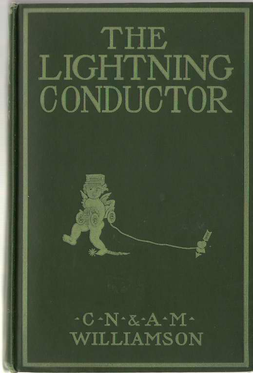 Image for The Lightning Conductor The Strange Adventures of a Motor-Car