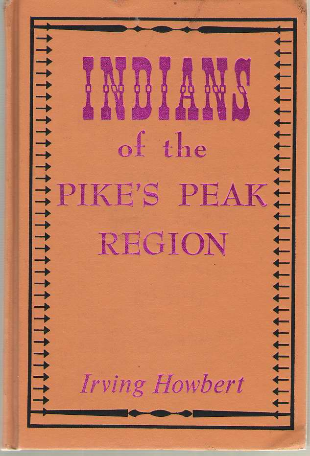 Image for Indians of the Pike's Peak Region