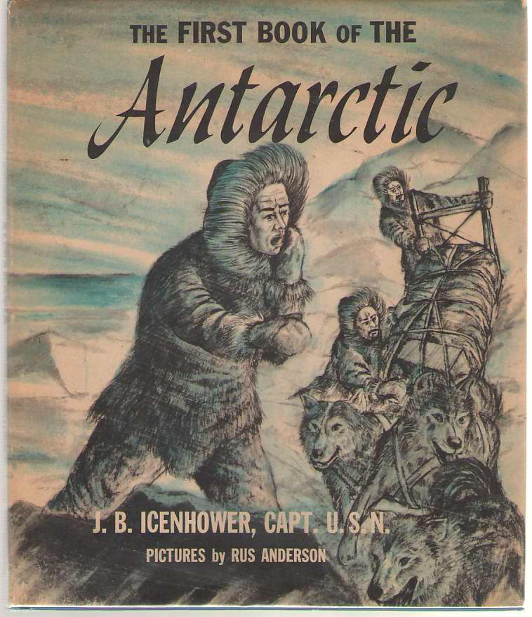 The First Book Of The Antarctic