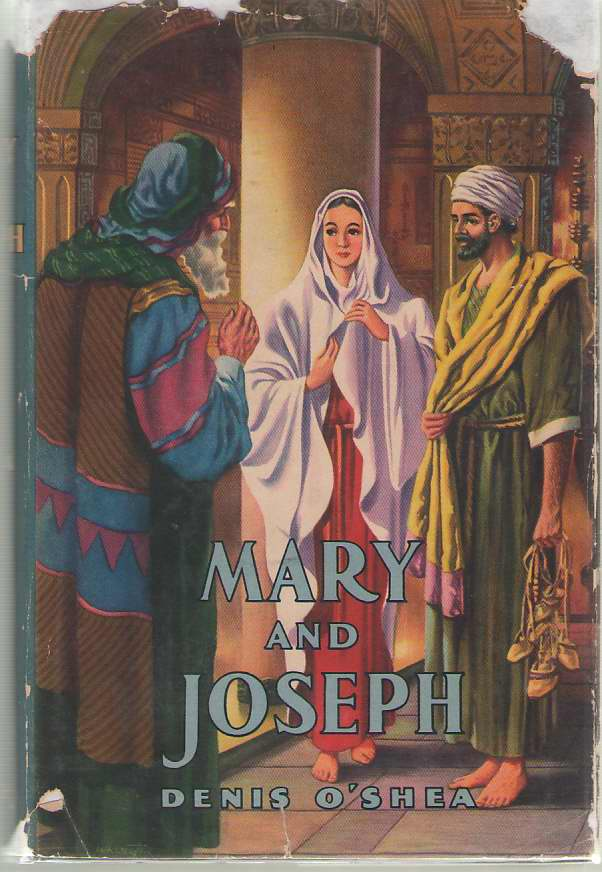 Mary and Joseph   Their Lives and Times