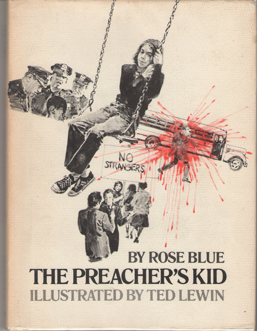 The Preacher's Kid, Blue, Rose; Lewin, Ted (Illustrator)