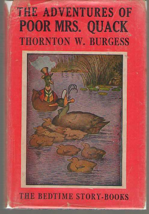 The Adventures Of Poor Mrs. Quack, Burgess, Thornton Waldo