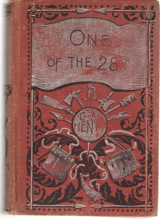 One Of The 28th A Tale of Waterloo, Henty, G. A.