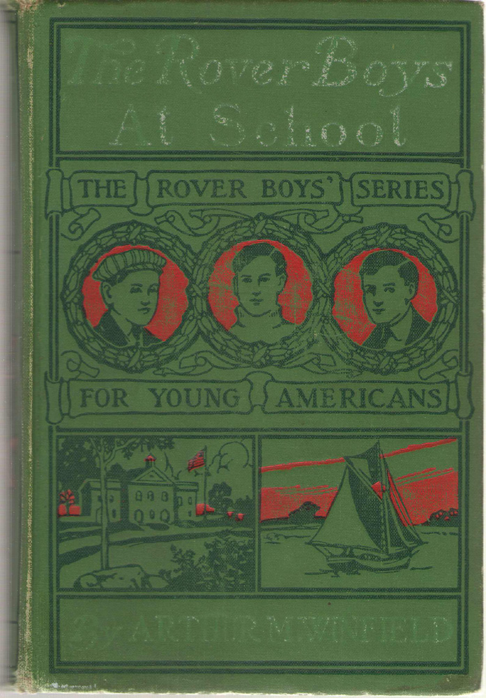 Image for The Rover Boys At School Or, the Cadets of Putnam Hall