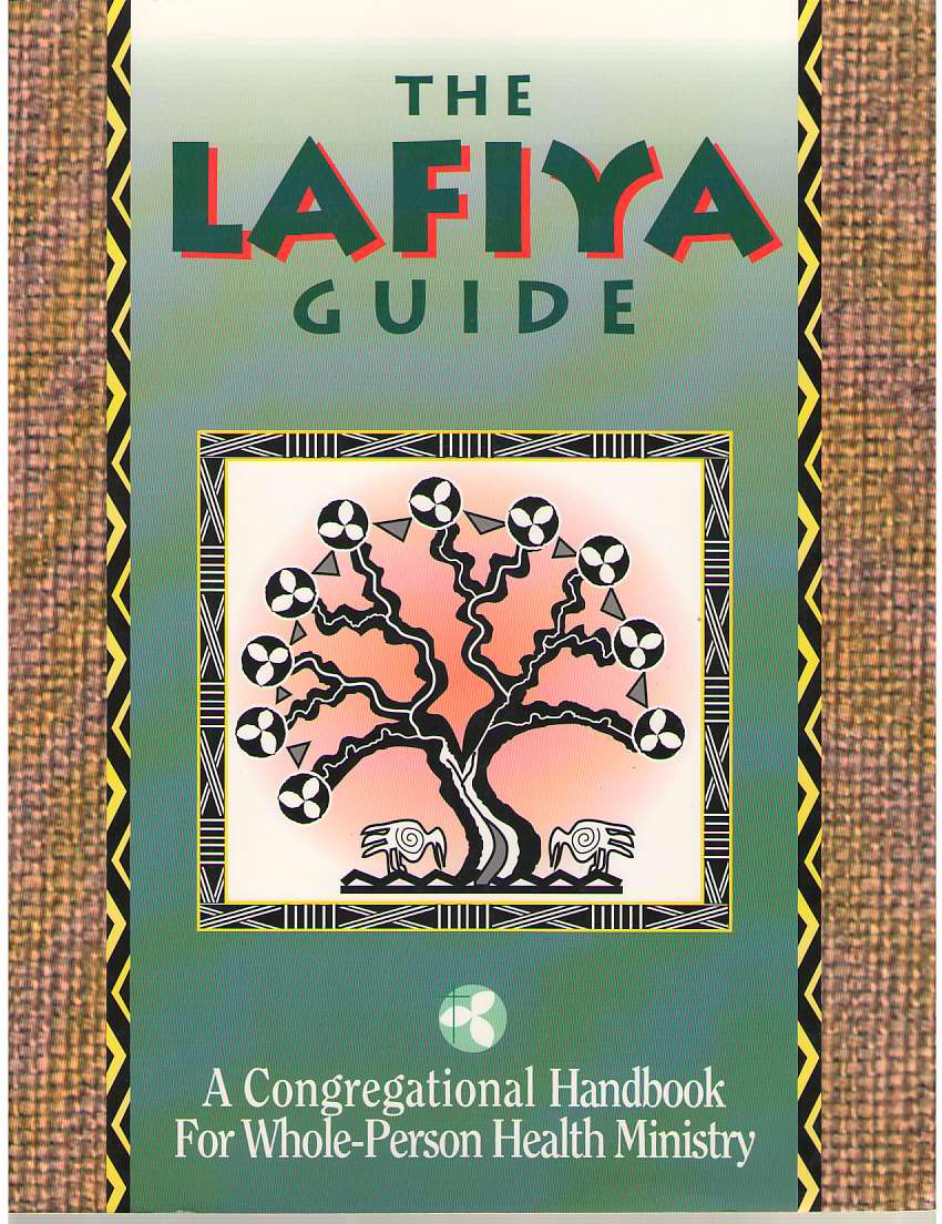 Image for The Lafiya Guide  A Congregational Handbook for Whole-Person Health Ministry