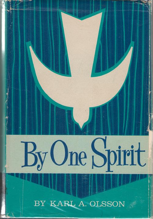 By One Spirit, Olsson, Karl A