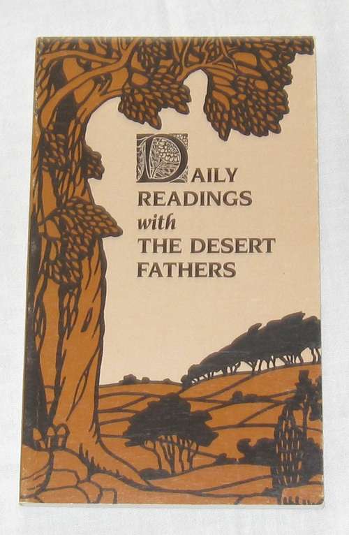 Daily Readings With the Desert Fathers, Fathers, Desert
