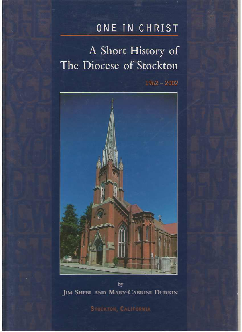 One in Christ  A Short History of the Diocese of Stockton 1962-2002