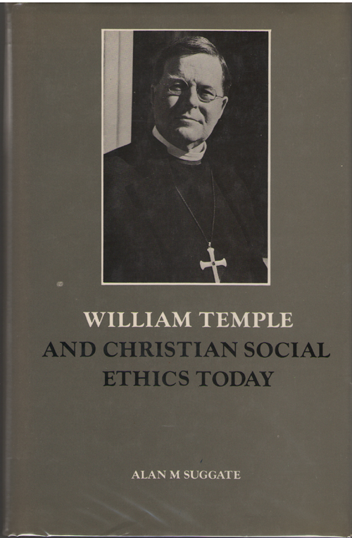 Image for William Temple and Christian Social Ethics Today