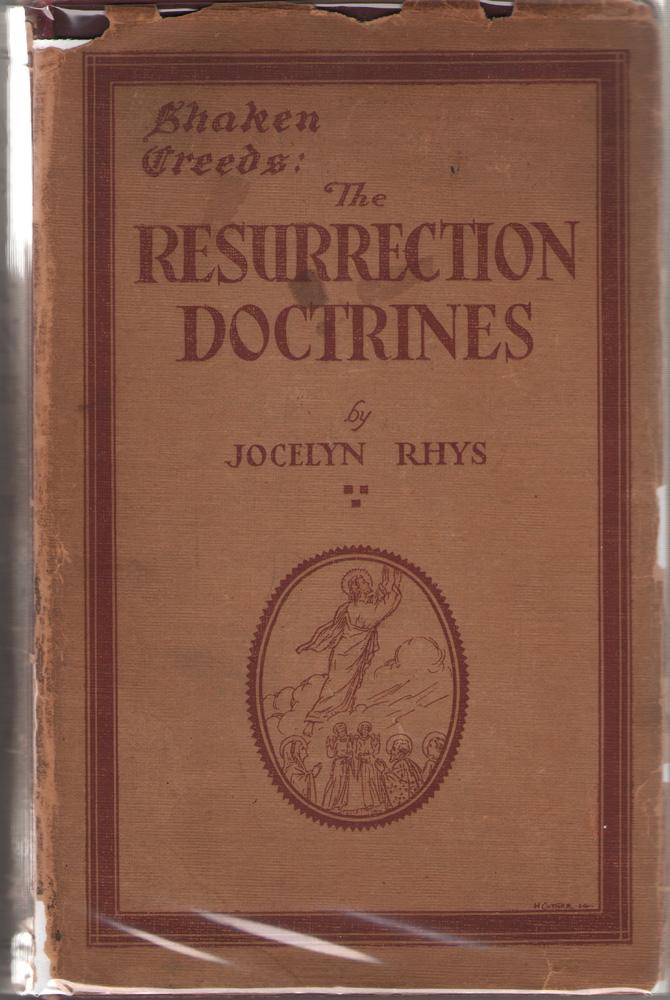 Shaken Creeds: The Resurrection Doctrines, Rhys, Jocelyn