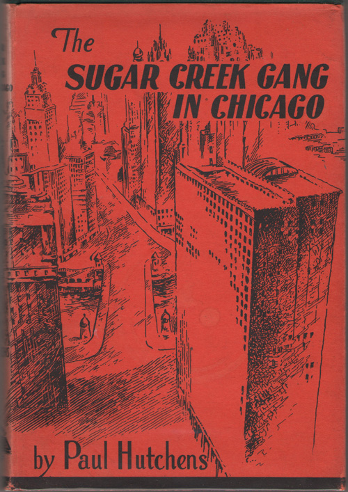 The Sugar Creek Gang in Chicago, Hutchens, Paul
