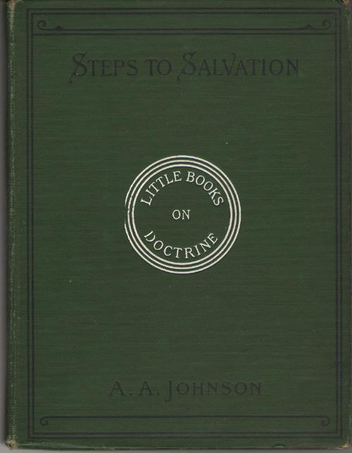Steps To Salvation, Johnson, Albinius Alonzo