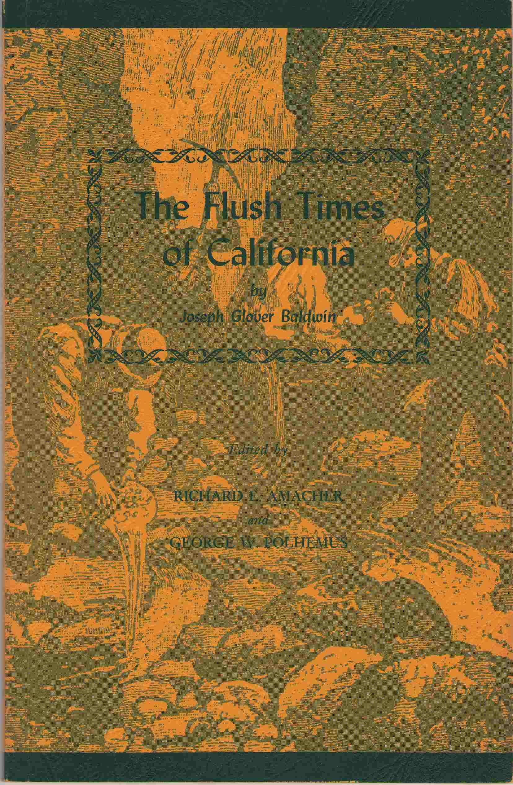 The Flush Times of California, Baldwin, Joseph G