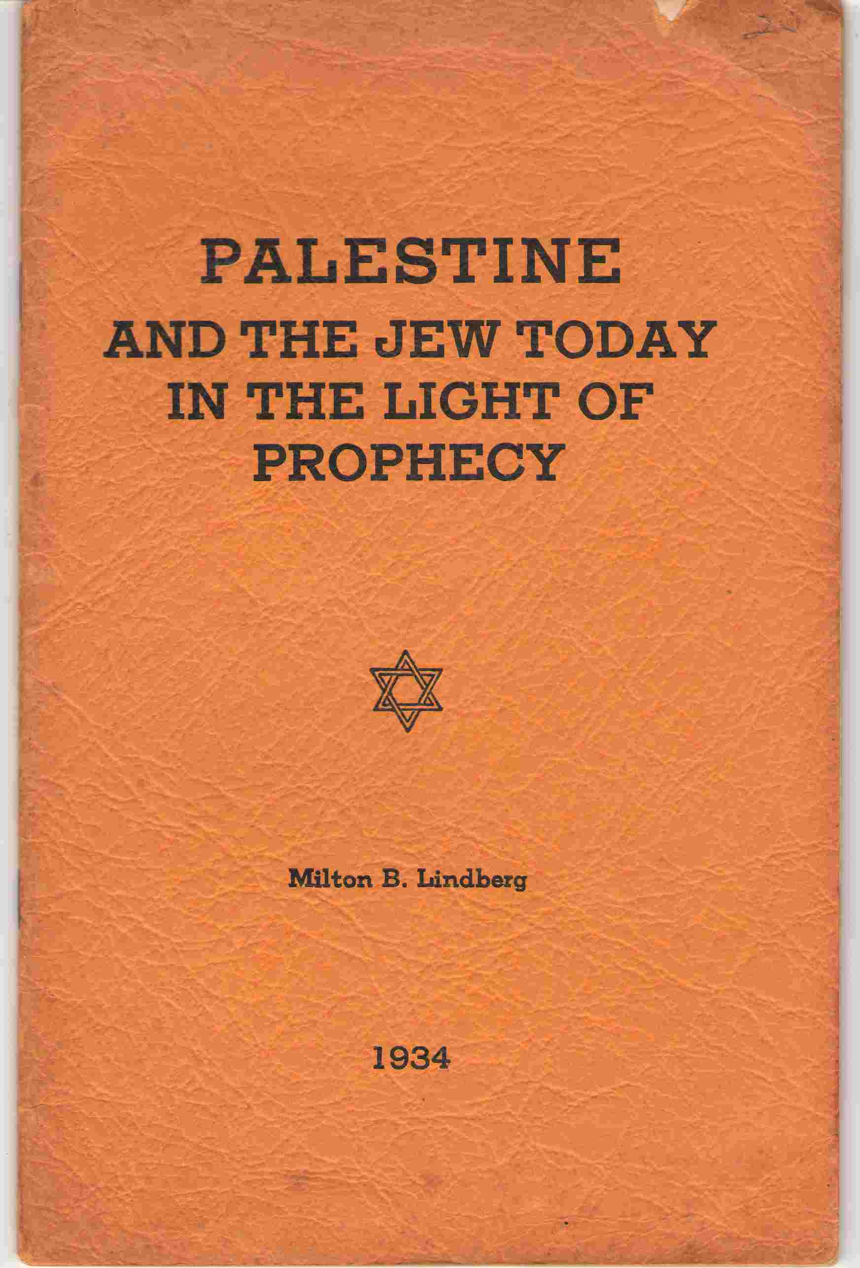 Palestine And The Jew Today In The Light Of Prophecy