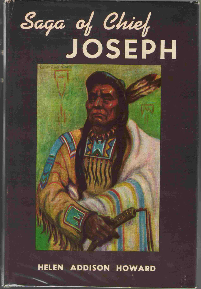 Saga of Chief Joseph, Howard, Helen Addison