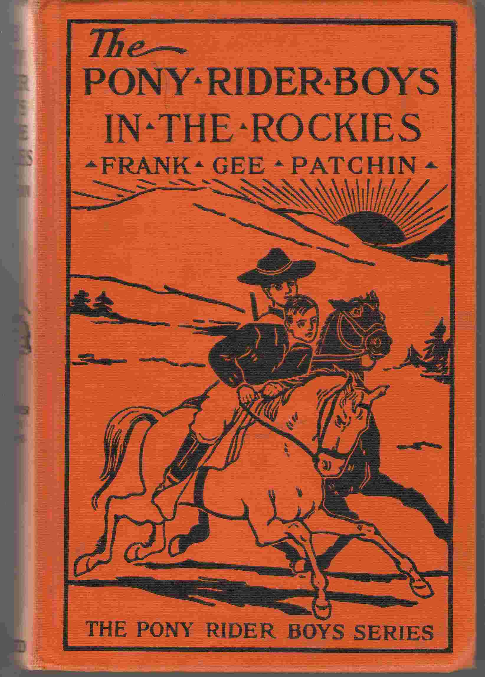 The Pony Rider Boys In The Rockies Or the Secret of the Lost Claim, Patchin, Frank Gee
