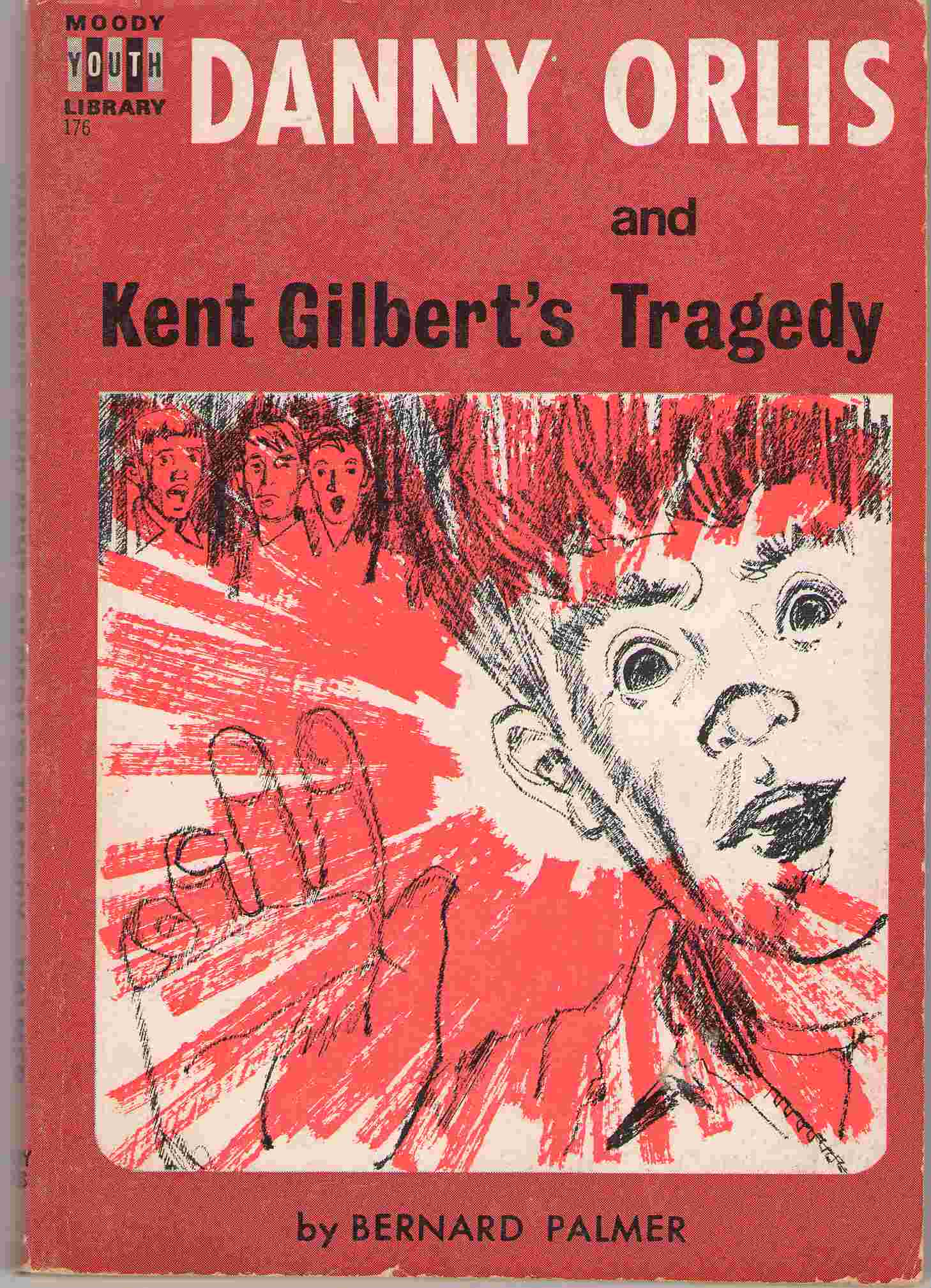 Danny Orlis And Kent Gilbert's Tragedy