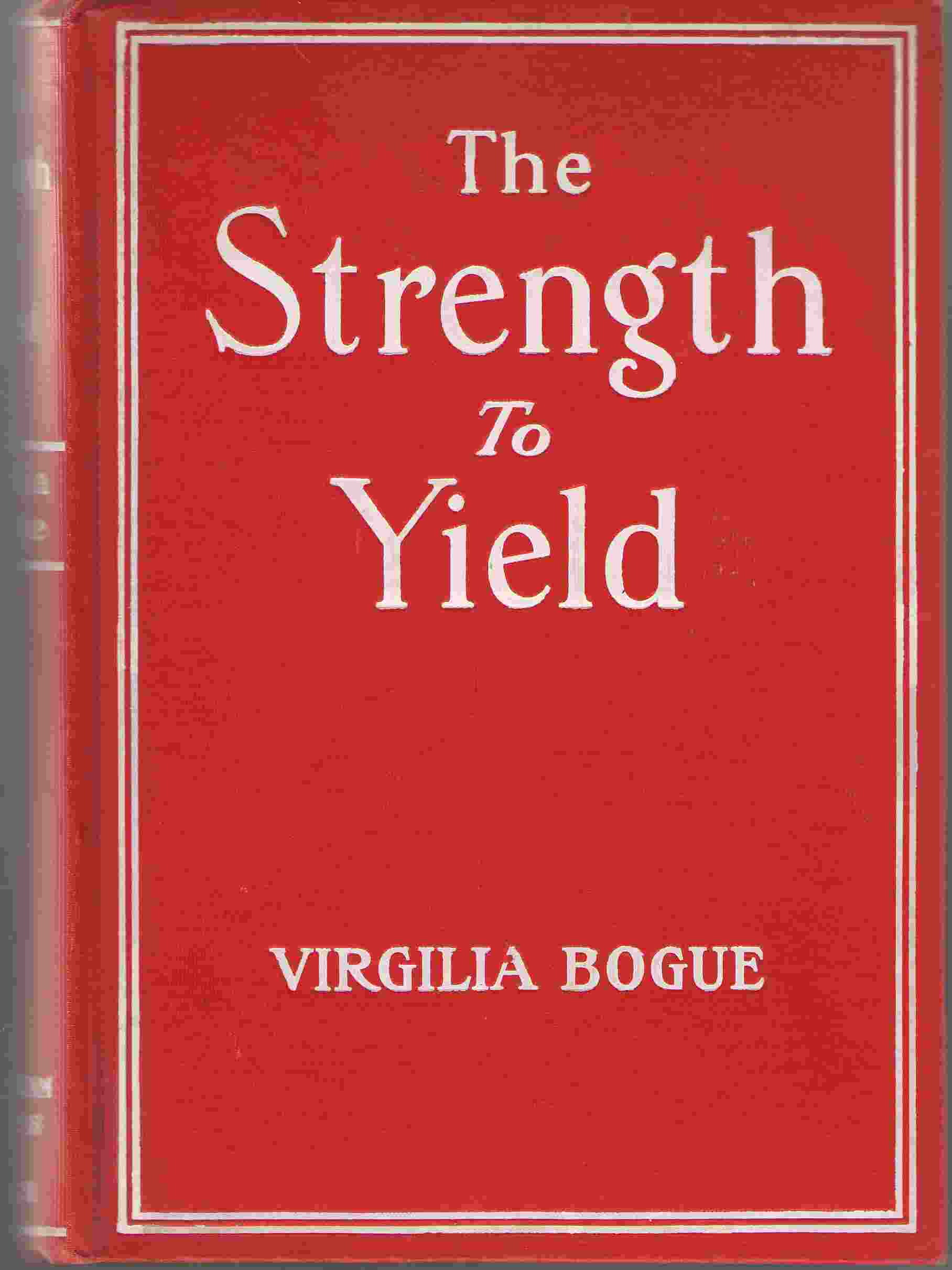 The Strength To Yield The Psychology of a Great Temptation, Bogue, Virgilia