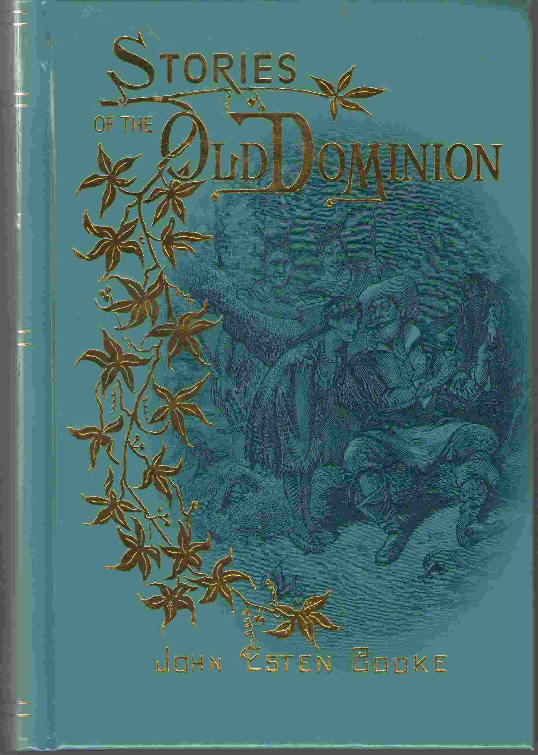 Stories of the Old Dominion, Cooke, John Esten