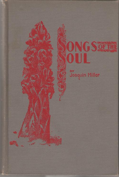 Songs Of The Soul, Miller, Joaquin