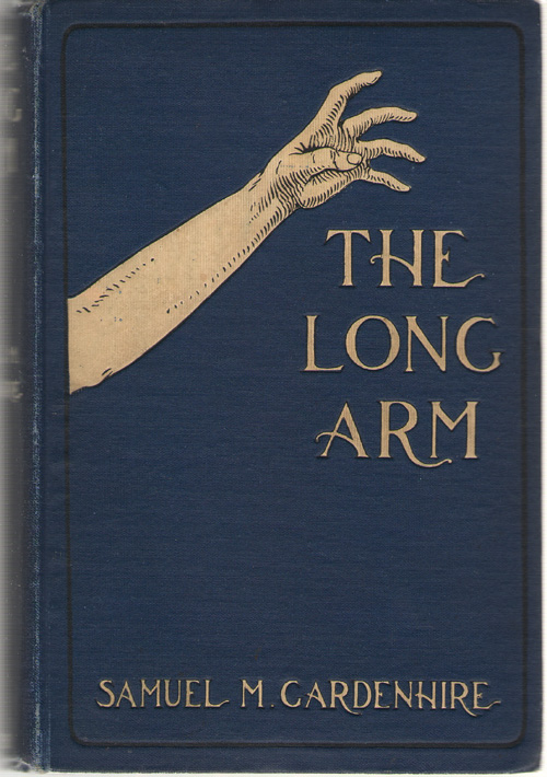The Long Arm, Gardenhire, Samuel Major & W. E. Mears