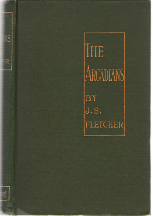 The Arcadians A Whimisicality, Fletcher, J. S.