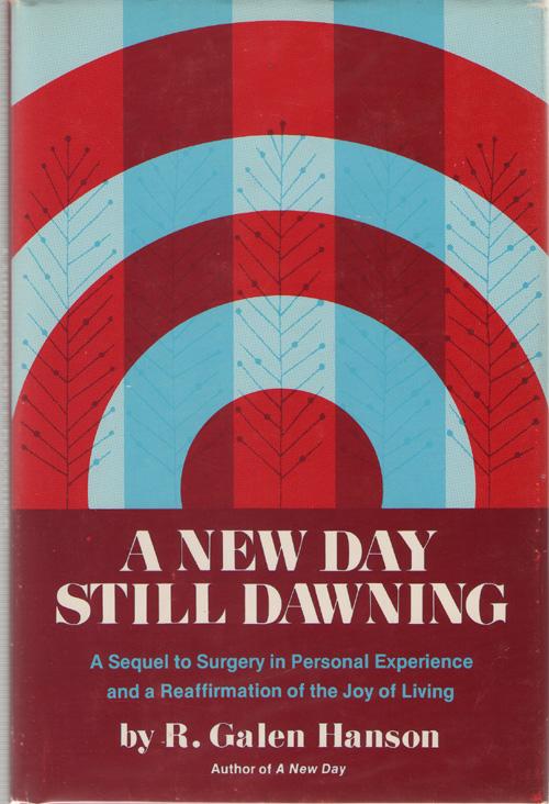 New Day Still Dawning, Hanson, R. Galen