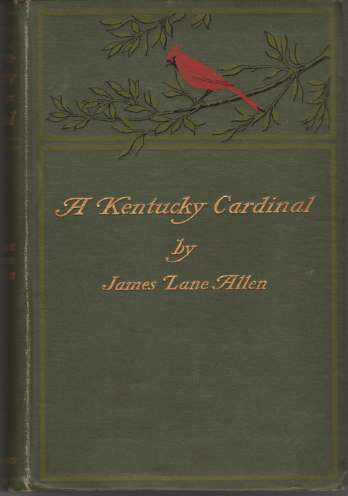 A Kentucky Cardinal, Allen , James Lane