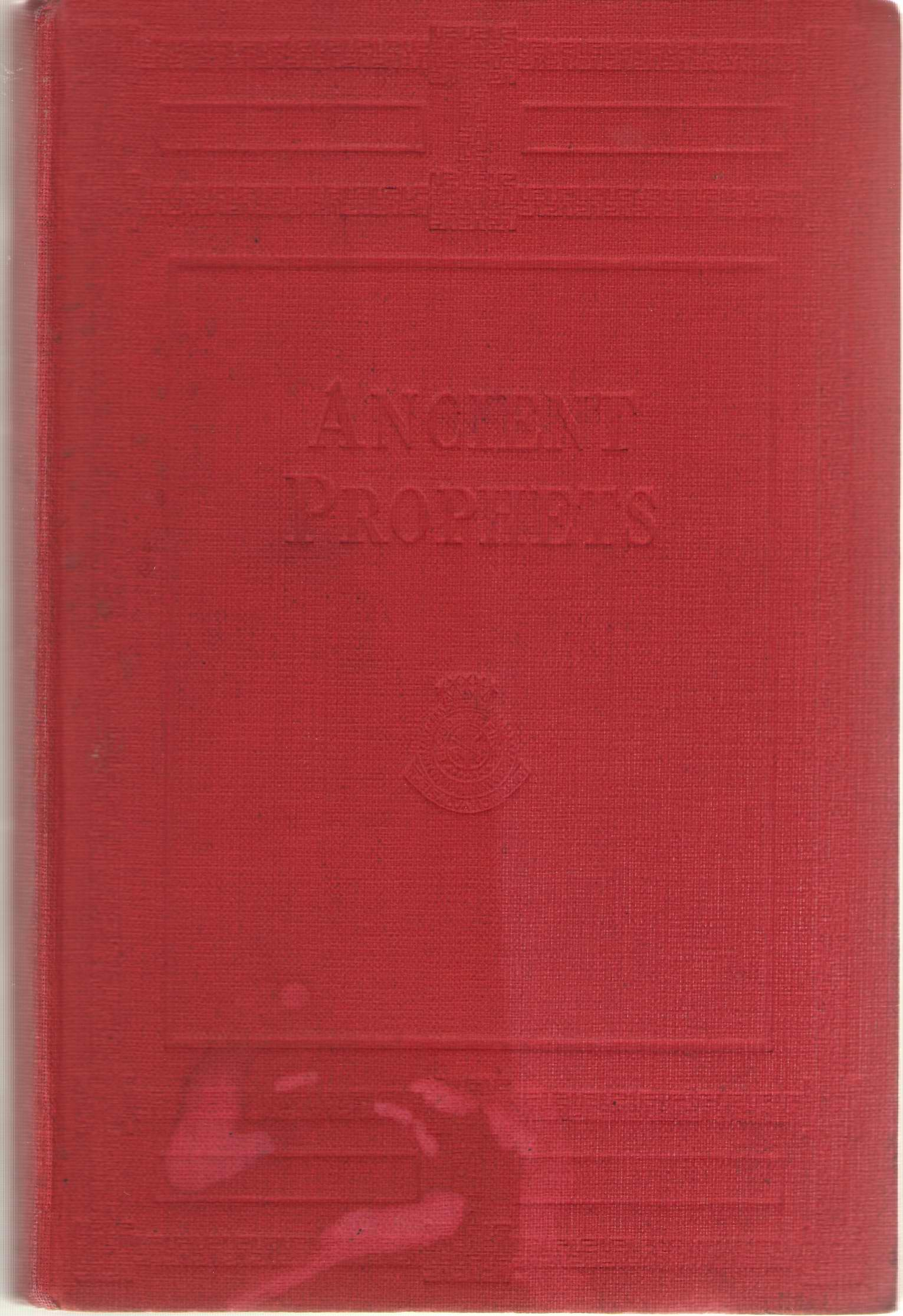 Ancient Prophets With a Series of Occasional Papers on Modern Problems, Brengle, Samuel