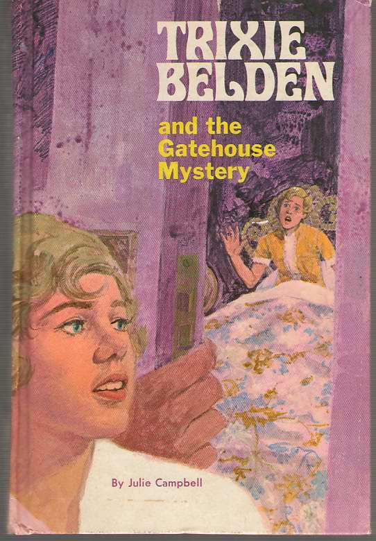 Trixie Belden And The Gatehouse Mystery, Campbell, Julie
