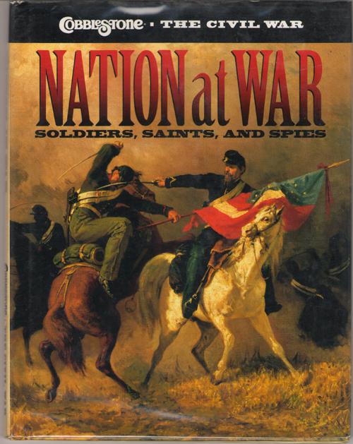 Nation at War  Soldiers, Saints, and Spies, Hale, Sarah Elder