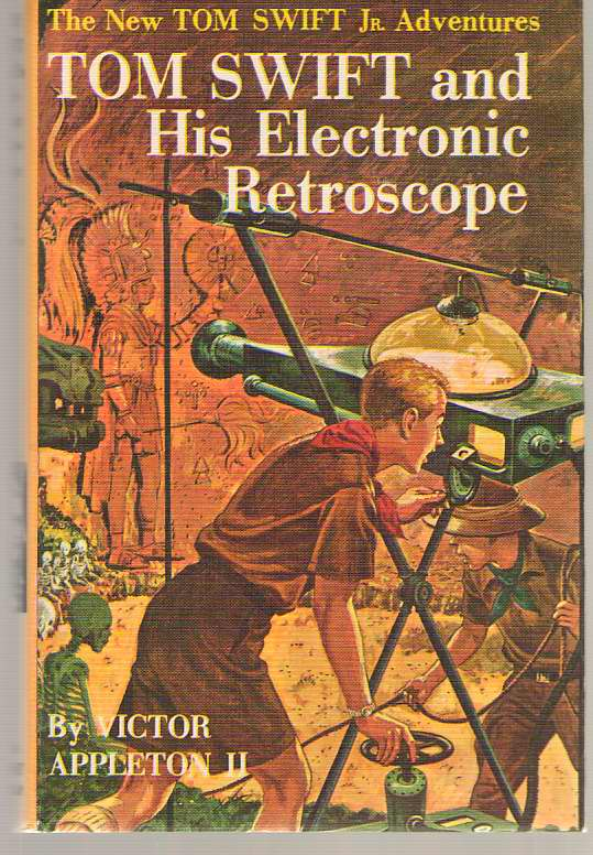 Tom Swift and His Electronic Retroscope, Appleton, Victor Jr.