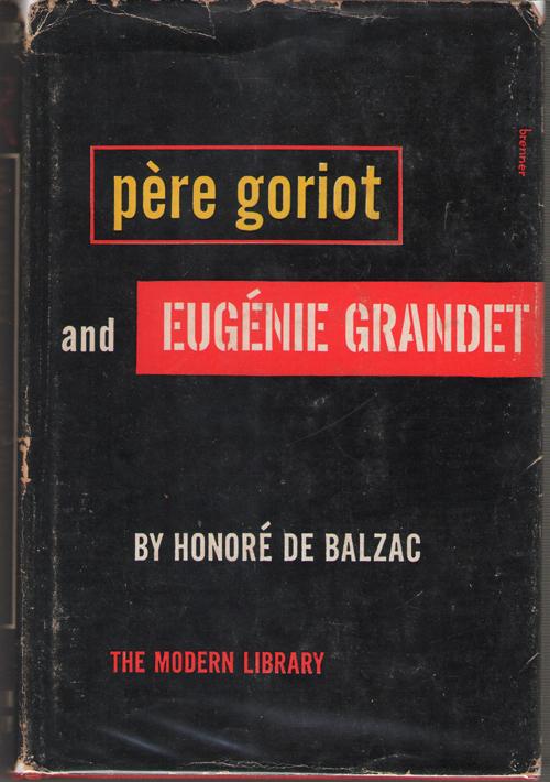 Pere Goriot and Eugenie Grandet, De Balzac, Honore