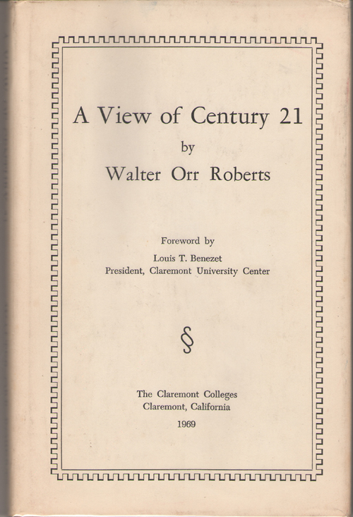 A View Of Century 21, Roberts, Walter Orr