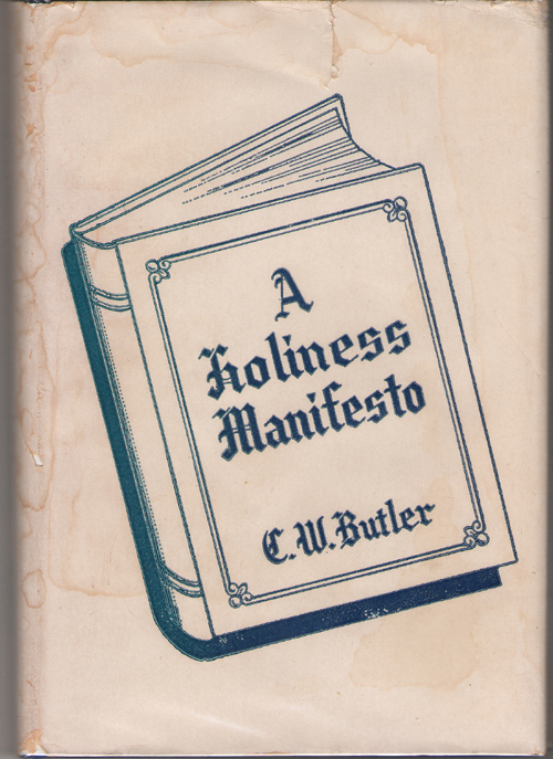 A Holiness Manifesto, Butler, Charles William