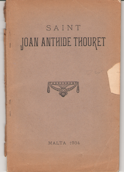 Saint Joan Anthide Thouret Foundress of the Sisters of Charity under the Protection of St. Vincent De Paul (1765-1826), Trochu, F