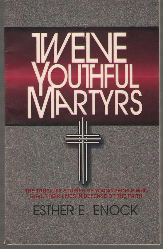Twelve Youthful Martyrs, Enock, Esther E.