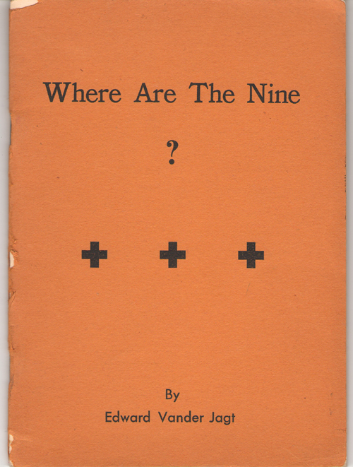Where are the Nine?, Jagt, Edward Vander
