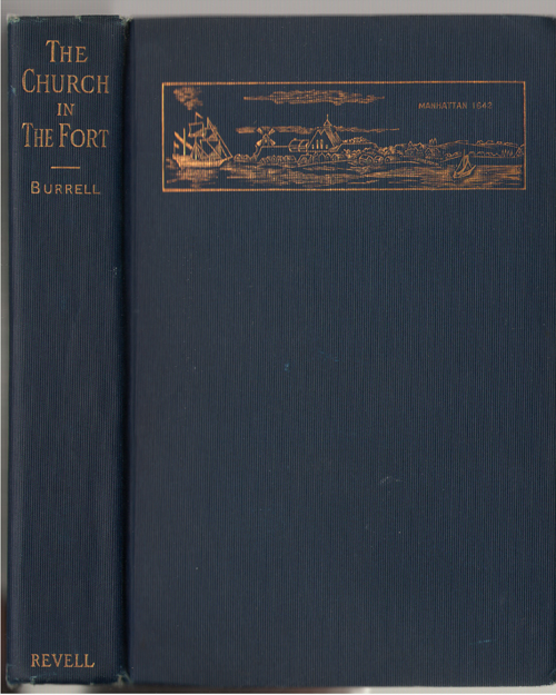 The Church In The Fort And Other Sermons, Burrell, David James