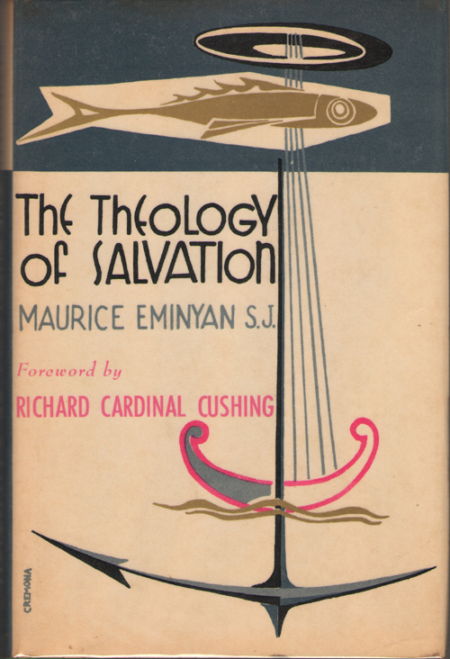 The Theology Of Salvation, Eminyan, Maurice