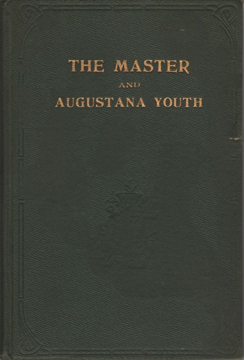 The Master and Augustana Youth, Augustana College and Theological Seminary & Evald B. Lawson