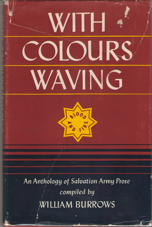 With Colours Waving An Anthology of Salvation Army Prose, Burrows, William (compiler)