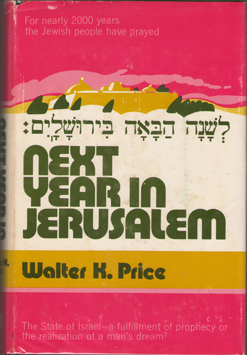 Next Year In Jerusalem, Price, Walter K.