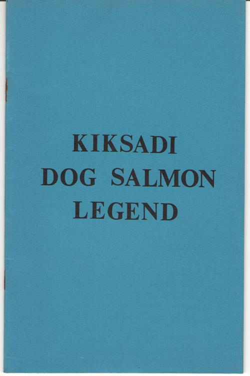 Kiksadi Dog Salmon Legend, Johnson, Andrew P.