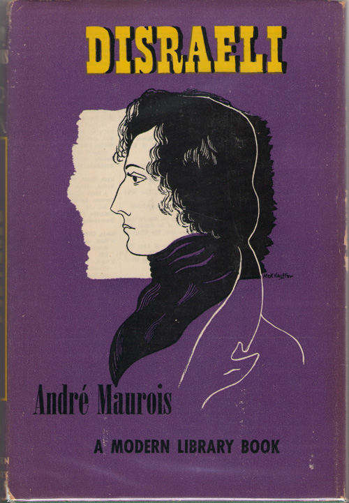 Disraeli A Picture of the Victorian Age, Maurois, Andre