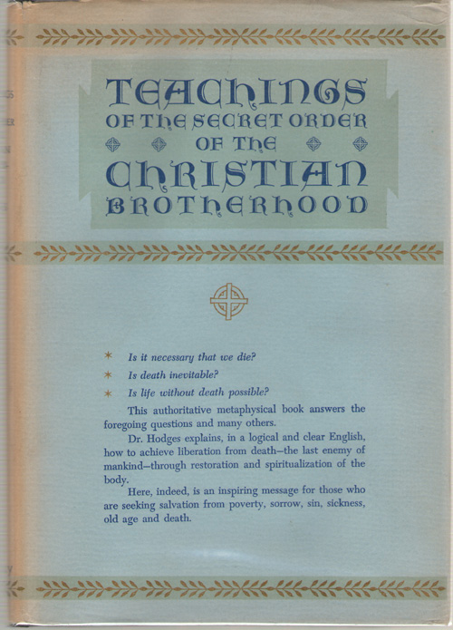 Teachings of the Secret Order of the Christian Brotherhood and School of Christian Initiation, Hodges, Edward Lewis