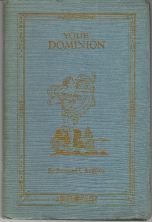 Your Dominion, Ruggles, Bernard C