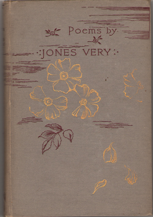 Poems By Jones Very With an Introductory Memoir, Andrews, William