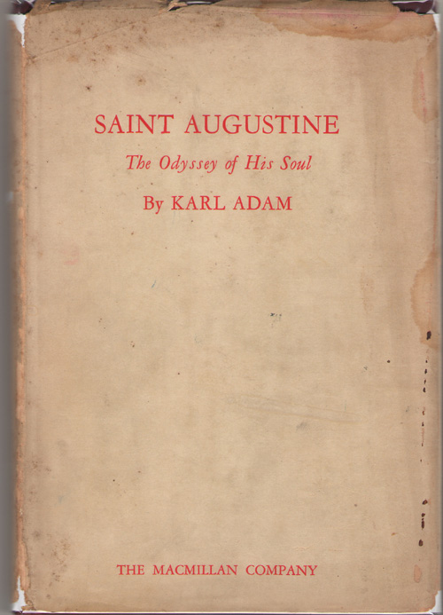 Saint Augustine The Odyssey of His Soul, Adam, Karl
