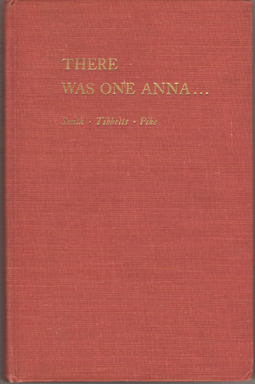 There Was One Anna..., Smith, Mary; Tibbetts, Pearle And Pike, Minnie
